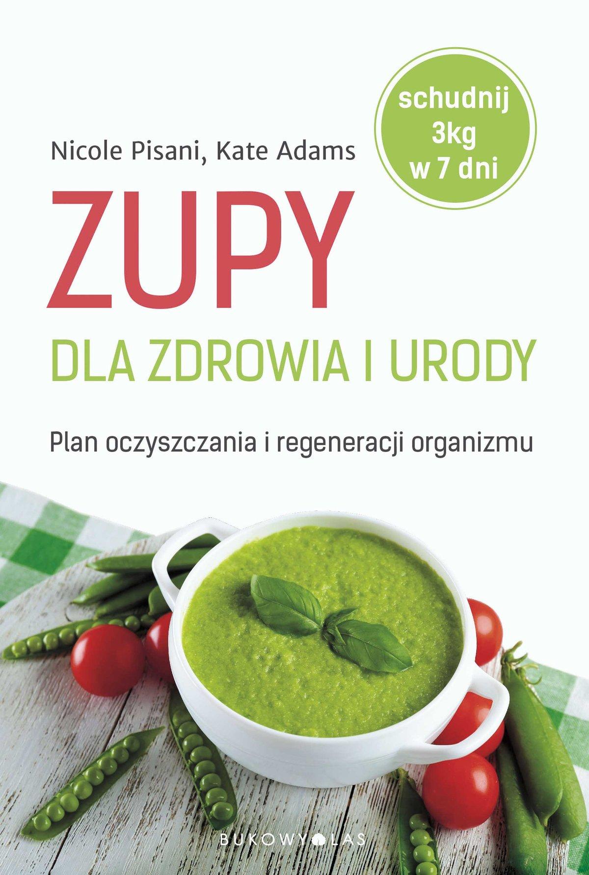 Zupy dla zdrowia i urody - Ebook (Książka na Kindle) do pobrania w formacie MOBI