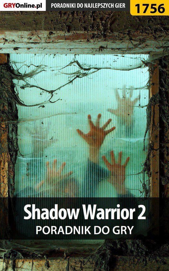 Shadow Warrior 2 - poradnik do gry - Ebook (Książka EPUB) do pobrania w formacie EPUB