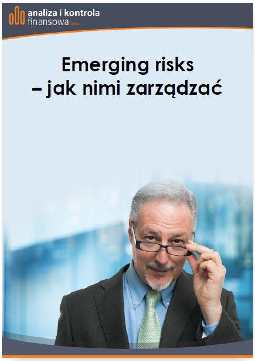 Emerging risks – jak nimi zarządzać - Ebook (Książka PDF) do pobrania w formacie PDF