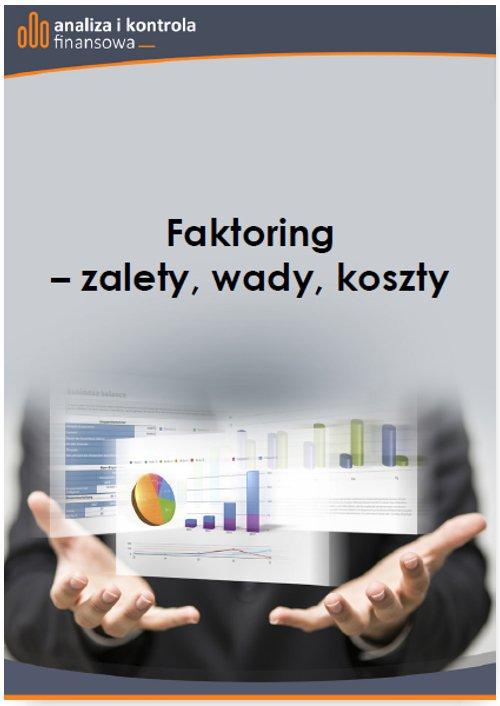 Faktoring - zalety, wady, koszty - Ebook (Książka PDF) do pobrania w formacie PDF