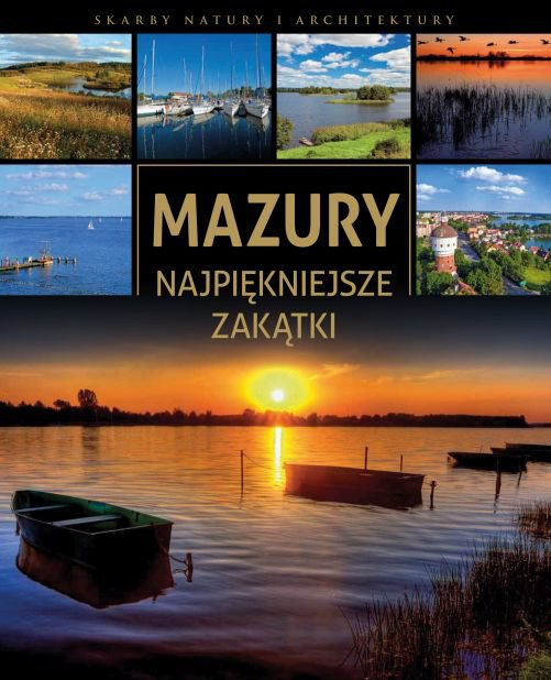 Mazury. Najpiękniejsze zakątki (Wyd. 2016) - Ebook (Książka PDF) do pobrania w formacie PDF