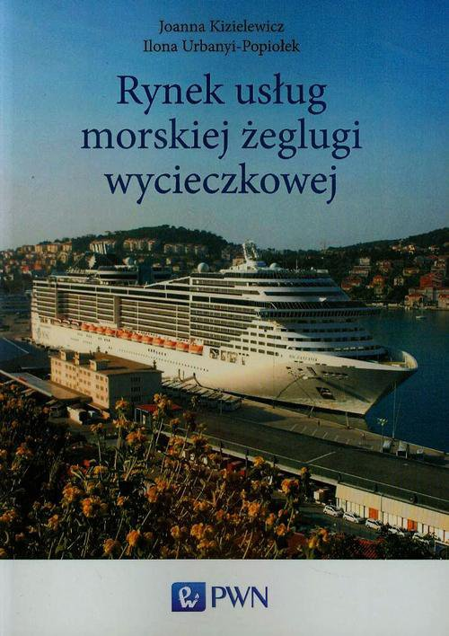 Rynek usług morskiej żeglugi wycieczkowej - Ebook (Książka na Kindle) do pobrania w formacie MOBI