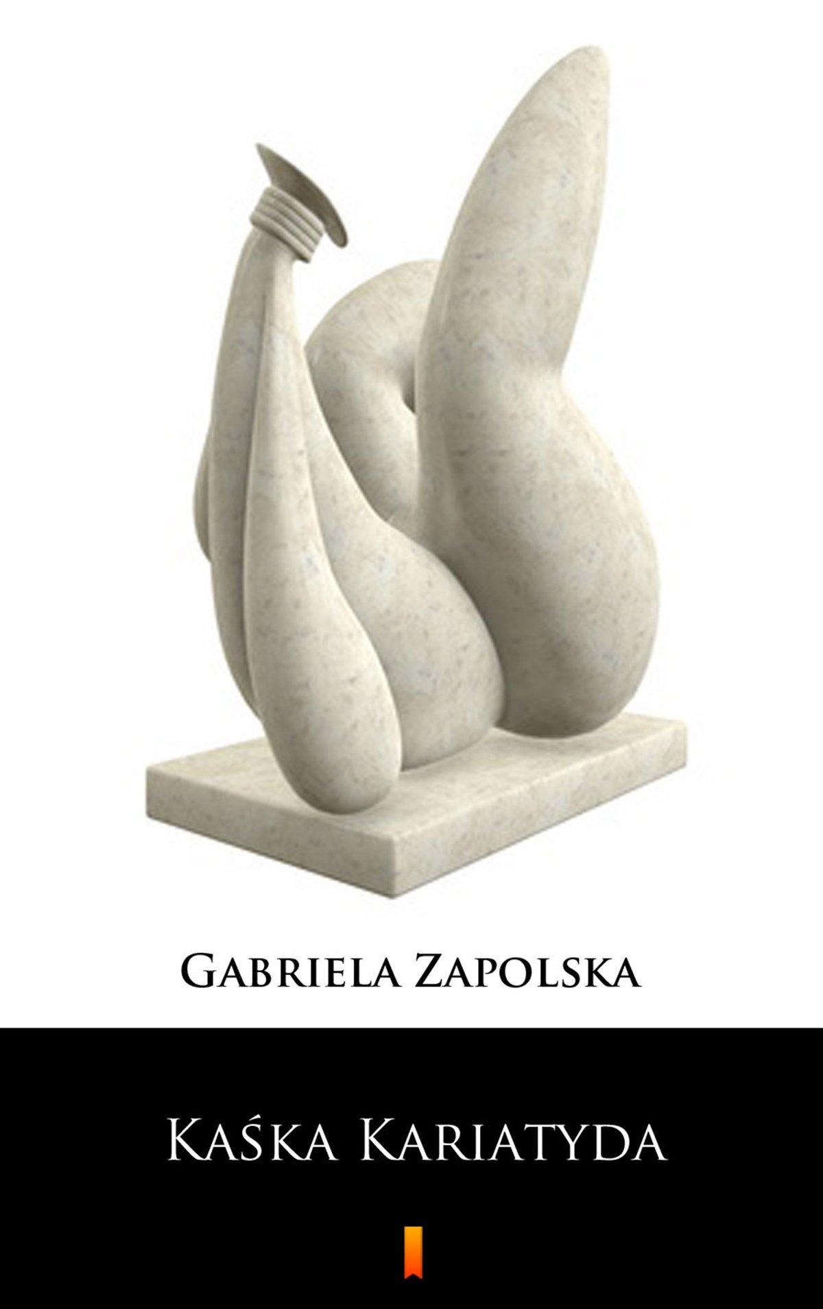 Kaśka Kariatyda - Ebook (Książka EPUB) do pobrania w formacie EPUB