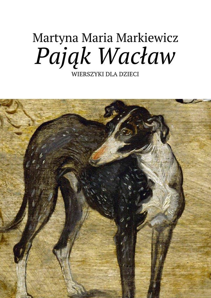 Pająk Wacław - Ebook (Książka na Kindle) do pobrania w formacie MOBI