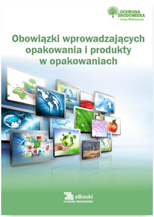 Obowiązki wprowadzających opakowania i produkty w opakowaniach - Ebook (Książka PDF) do pobrania w formacie PDF
