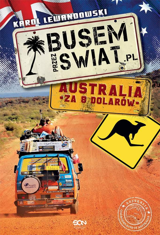 Busem przez świat 3. Australia - Ebook (Książka EPUB) do pobrania w formacie EPUB