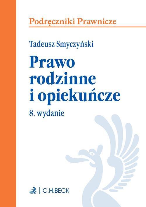 Prawo rodzinne i opiekuńcze. Wydanie 8 - Ebook (Książka PDF) do pobrania w formacie PDF
