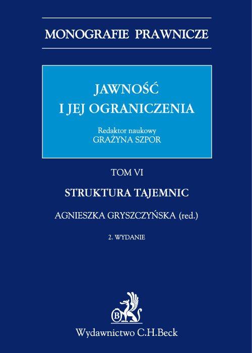 Jawność i jej ograniczenia. Struktura tajemnic. Tom 6 - Ebook (Książka PDF) do pobrania w formacie PDF
