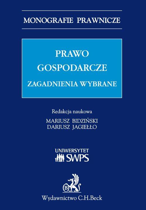 Prawo gospodarcze - zagadnienia wybrane - Ebook (Książka PDF) do pobrania w formacie PDF