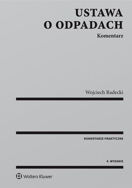 Ustawa o odpadach. Komentarz - Ebook (Książka PDF) do pobrania w formacie PDF