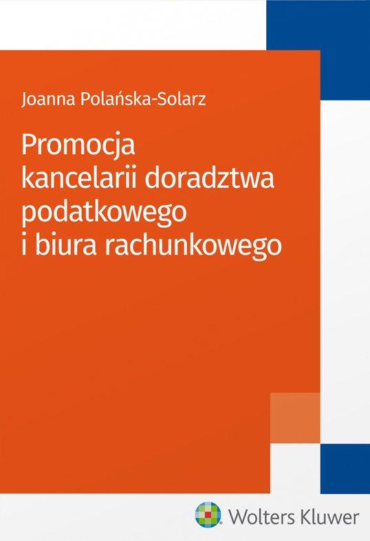 Promocja kancelarii doradztwa podatkowego i biura rachunkowego - Ebook (Książka PDF) do pobrania w formacie PDF