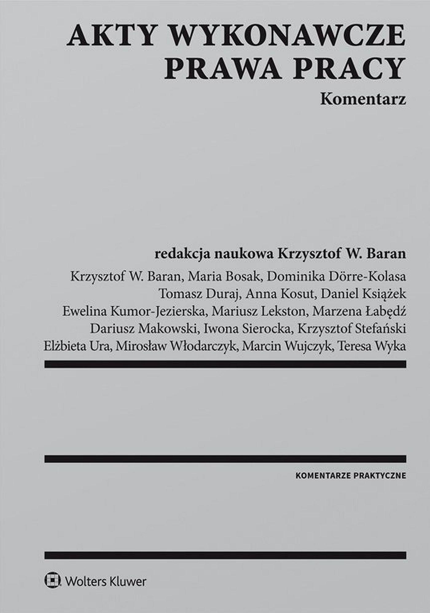 Akty wykonawcze prawa pracy. Komentarz - Ebook (Książka EPUB) do pobrania w formacie EPUB