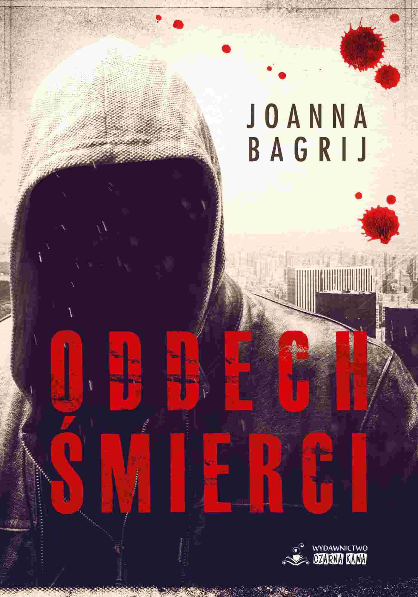Oddech śmierci - Joanna Bagrij