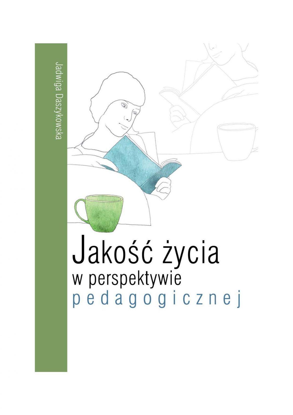 Jakość życia w perspektywie pedagogicznej - Ebook (Książka PDF) do pobrania w formacie PDF