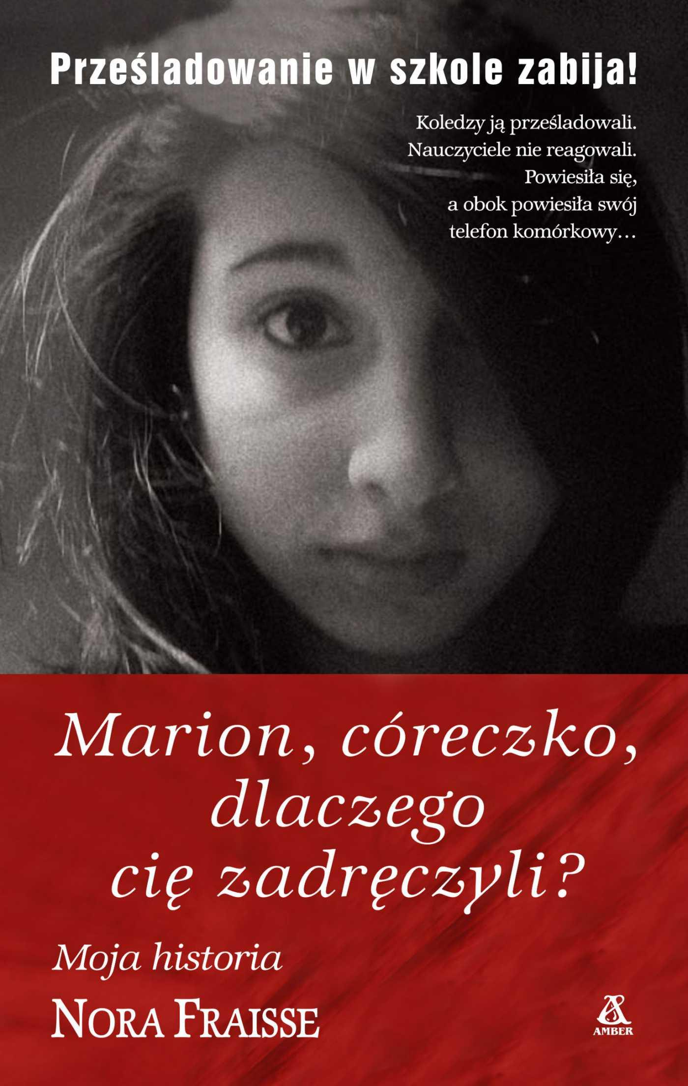 Marion, córeczko, dlaczego cię zadręczyli? - Ebook (Książka EPUB) do pobrania w formacie EPUB