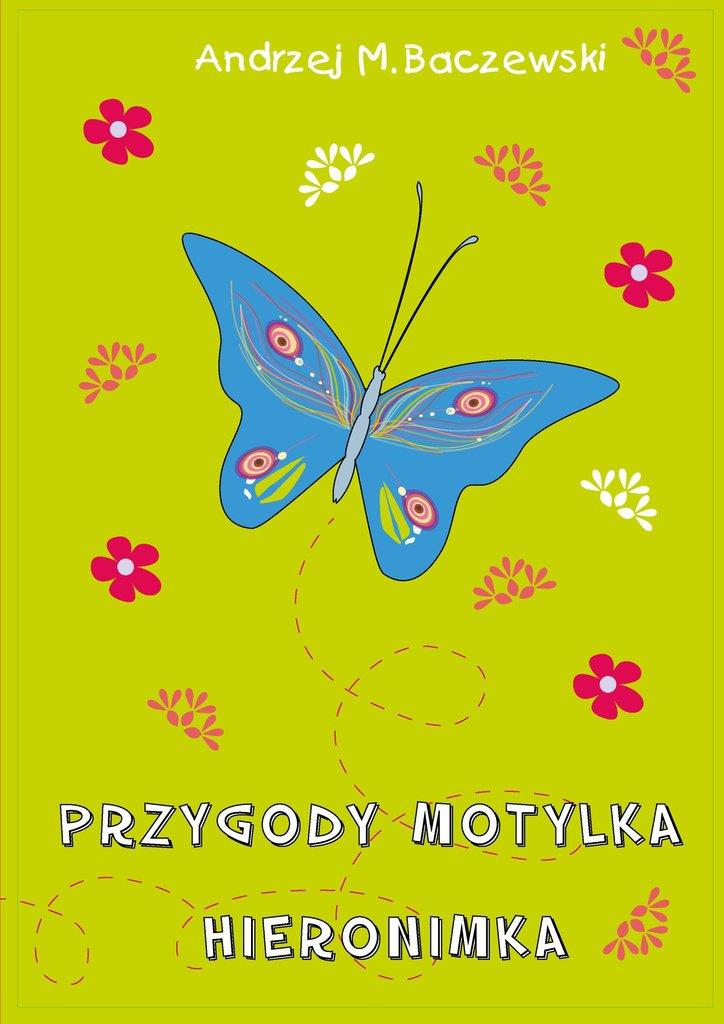Przygody motylka Hieronimka - Ebook (Książka na Kindle) do pobrania w formacie MOBI