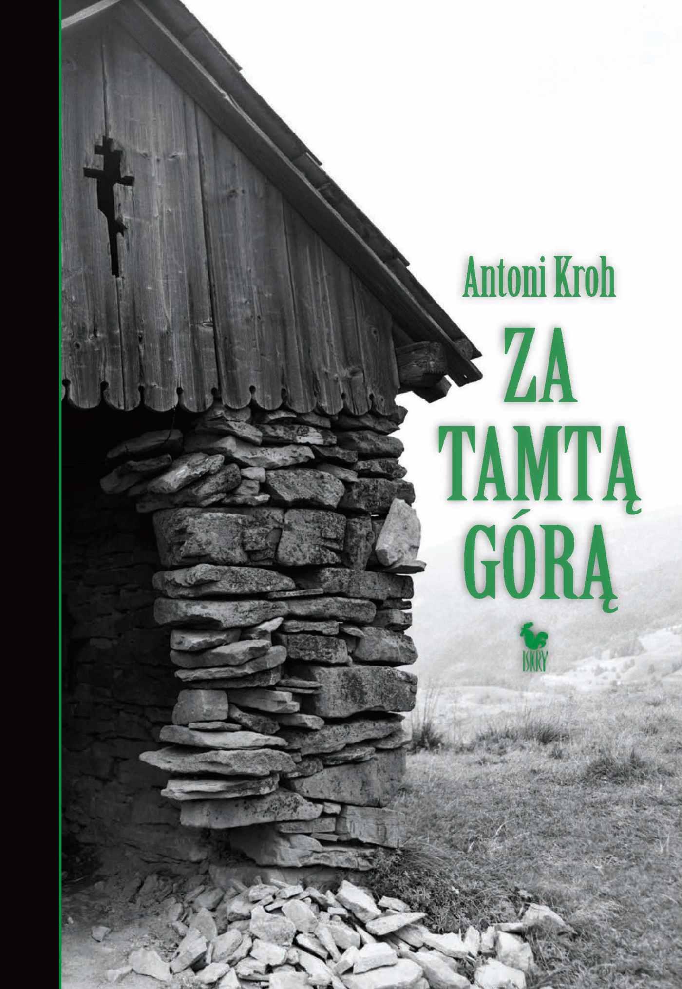 Za tamtą górą. Wspomnienia łemkowskie - Ebook (Książka EPUB) do pobrania w formacie EPUB