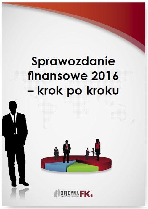 Sprawozdanie finansowe za 2016 rok – krok po kroku - Ebook (Książka PDF) do pobrania w formacie PDF