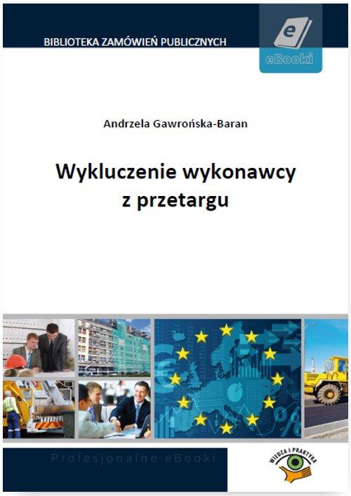 Wykluczenie wykonawcy z przetargu - Ebook (Książka PDF) do pobrania w formacie PDF