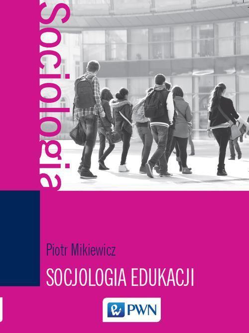 Socjologia edukacji - Ebook (Książka EPUB) do pobrania w formacie EPUB