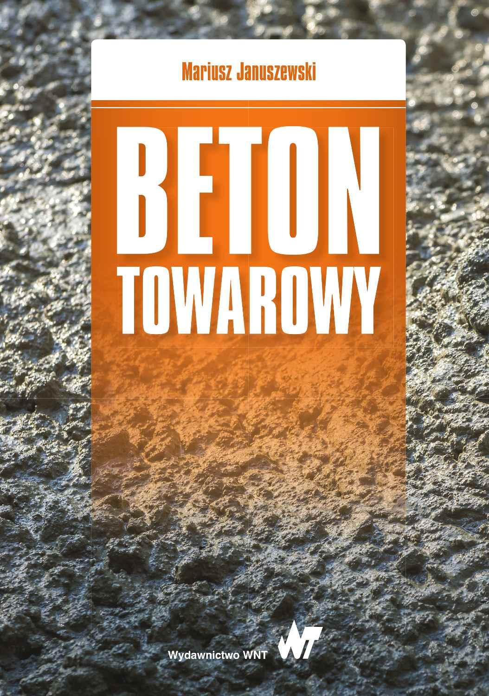 Beton towarowy - Ebook (Książka na Kindle) do pobrania w formacie MOBI