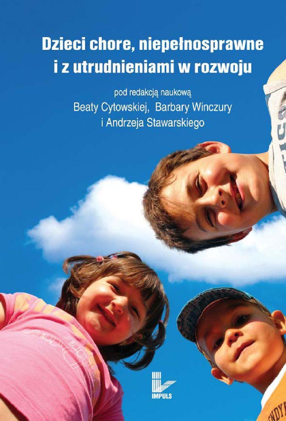 Dzieci chore, niepełnosprawne i z utrudnieniami w rozwoju - Ebook (Książka PDF) do pobrania w formacie PDF