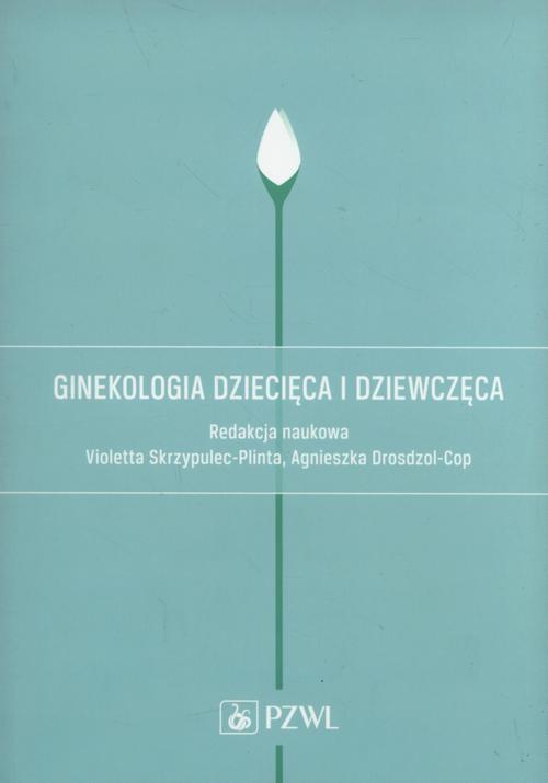 Ginekologia dziecięca i dziewczęca - Ebook (Książka na Kindle) do pobrania w formacie MOBI