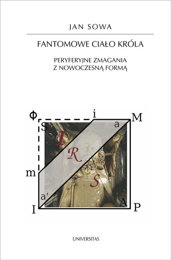 Fantomowe ciało króla. Peryferyjne zmagania z nowoczesną formą - Ebook (Książka PDF) do pobrania w formacie PDF