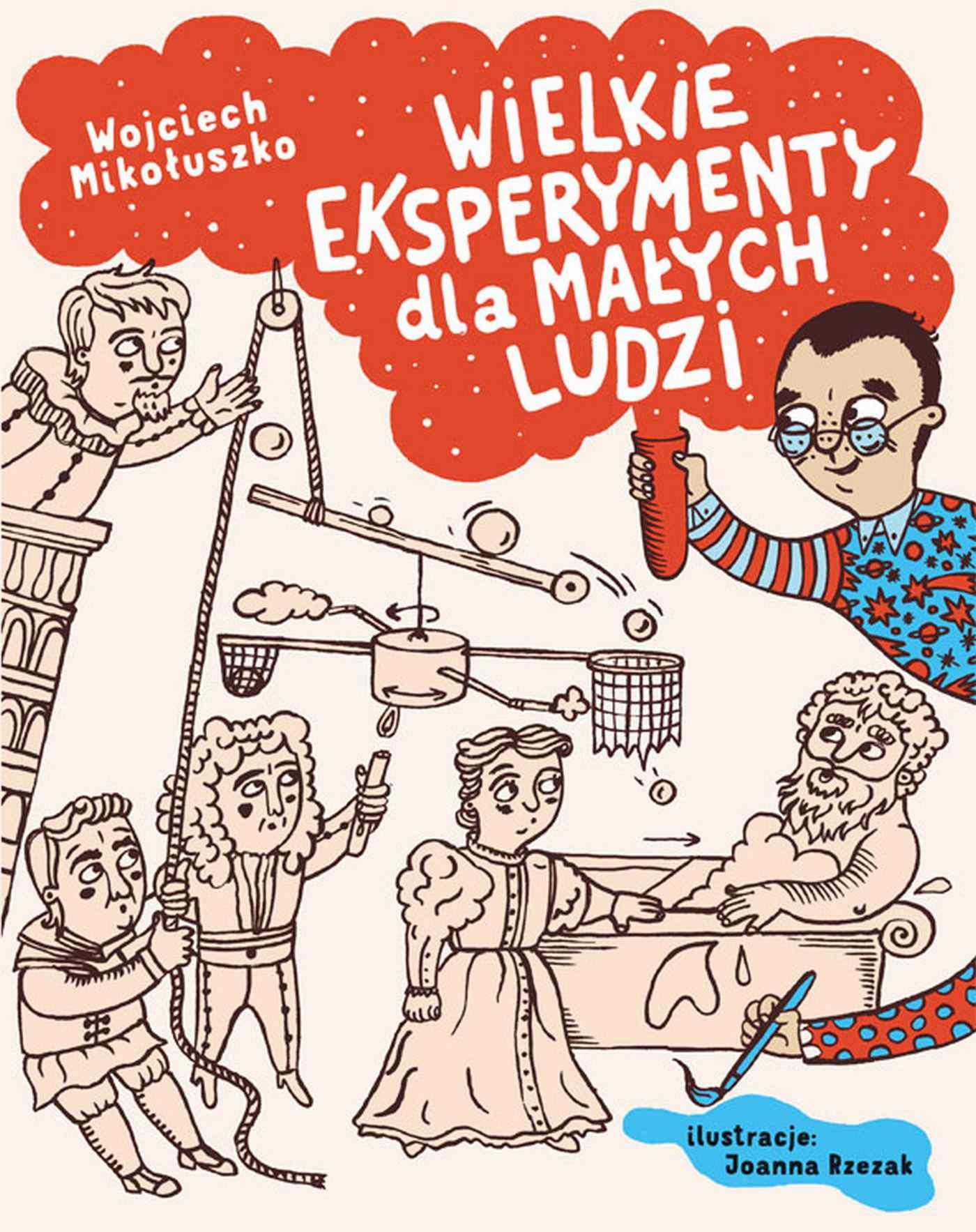 Wielkie eksperymenty dla małych ludzi - Ebook (Książka PDF) do pobrania w formacie PDF