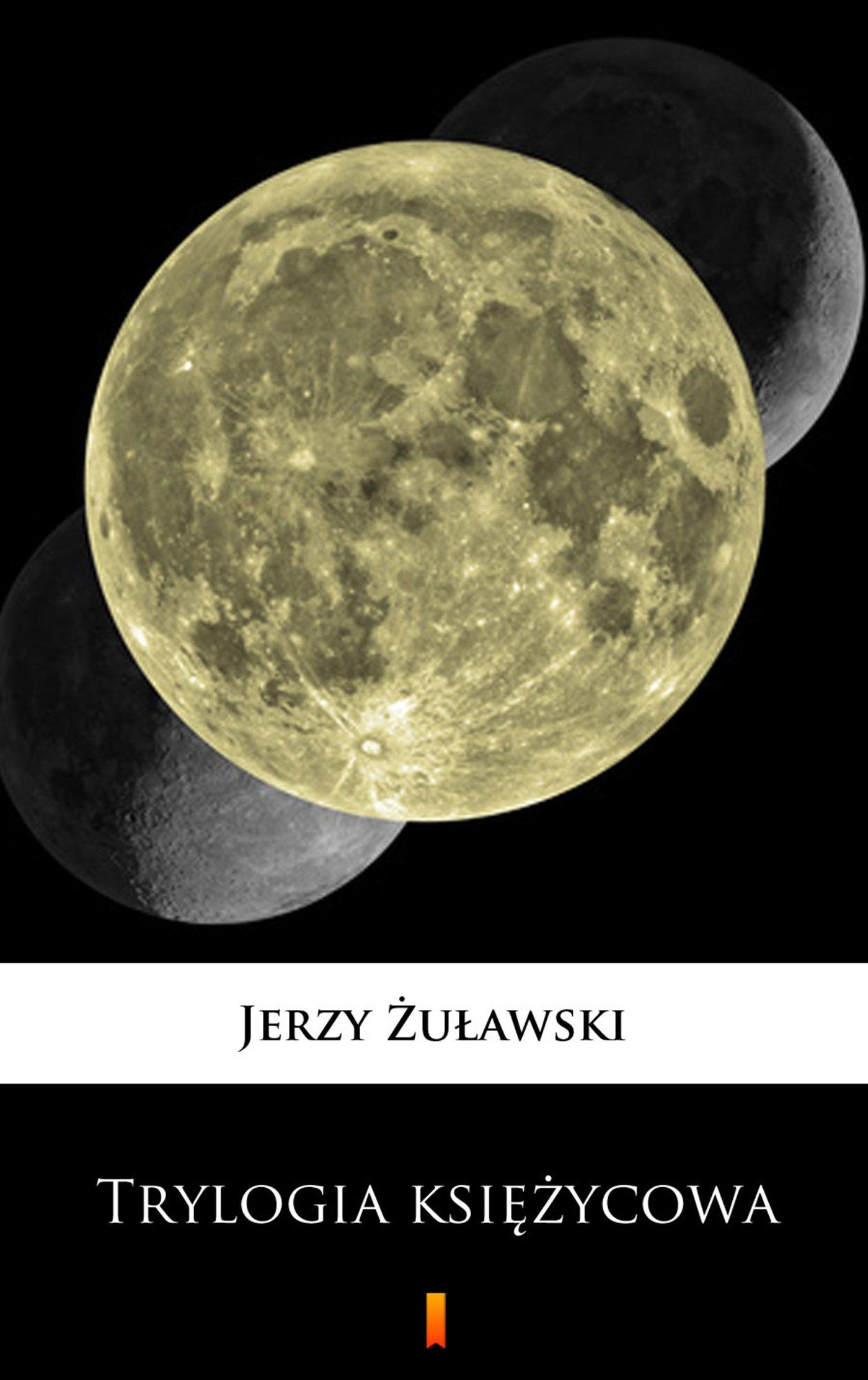Trylogia księżycowa - Ebook (Książka EPUB) do pobrania w formacie EPUB