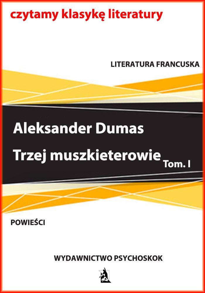 Trzej muszkieterowie. Tom I - Ebook (Książka na Kindle) do pobrania w formacie MOBI