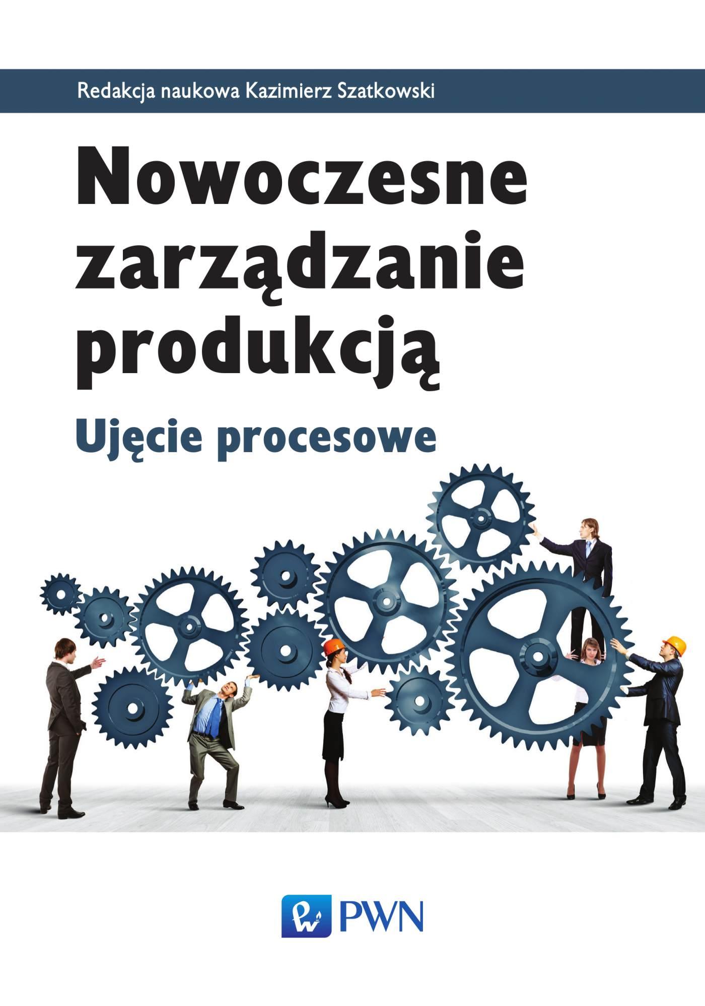Nowoczesne zarządzanie produkcją - Ebook (Książka EPUB) do pobrania w formacie EPUB