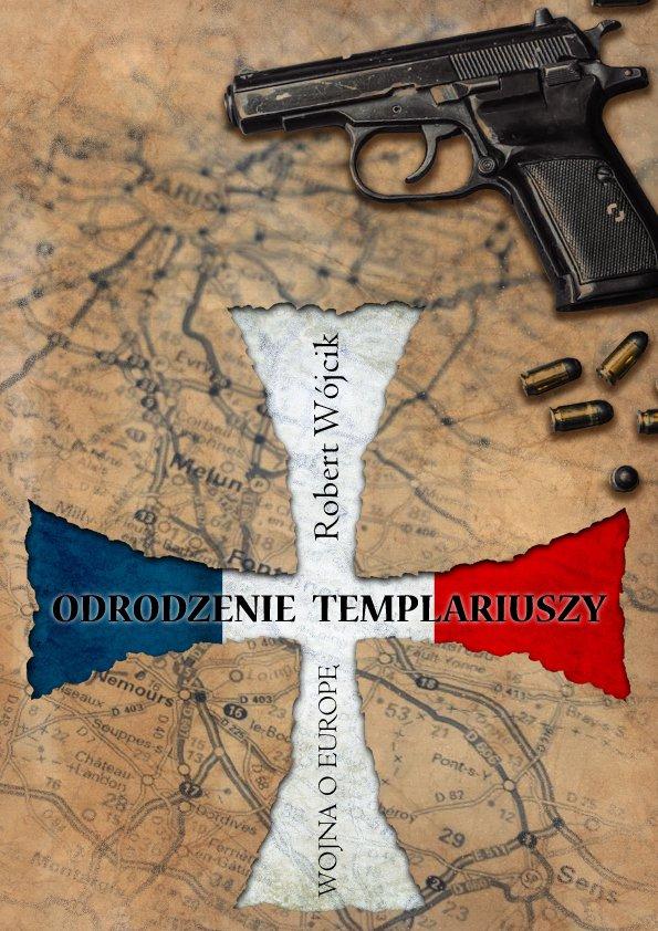 Odrodzenie Templariuszy - Ebook (Książka na Kindle) do pobrania w formacie MOBI