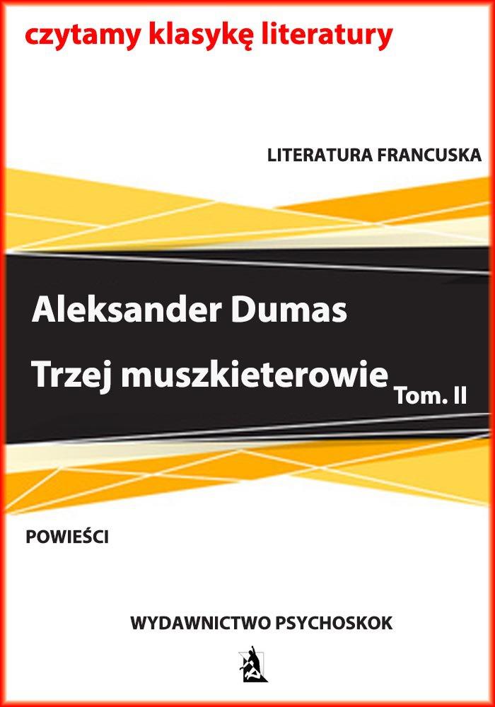 Trzej muszkieterowie. Tom II - Ebook (Książka na Kindle) do pobrania w formacie MOBI