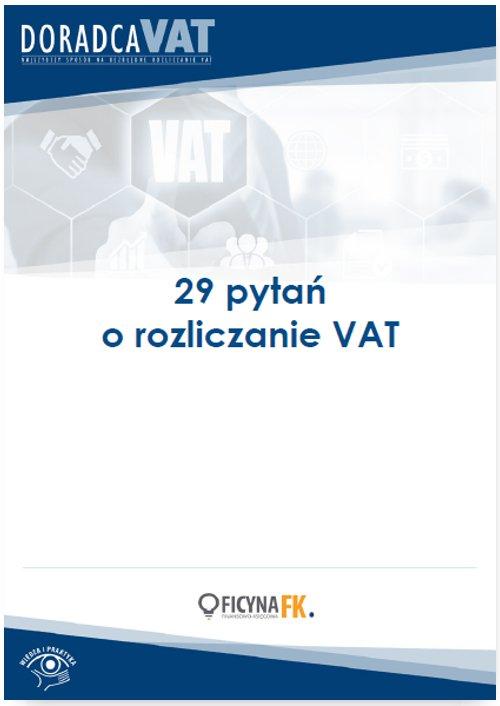 29 ważnych pytań o rozliczanie VAT - Ebook (Książka PDF) do pobrania w formacie PDF
