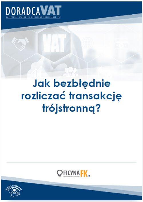 Jak bezbłędnie rozliczać transakcję trójstronną? - Ebook (Książka PDF) do pobrania w formacie PDF