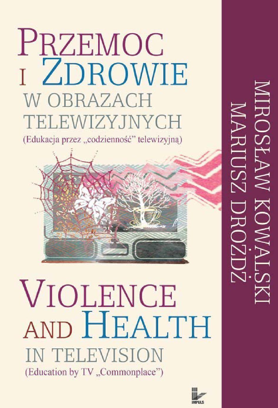Przemoc i zdrowie w obrazach telewizji - Ebook (Książka PDF) do pobrania w formacie PDF