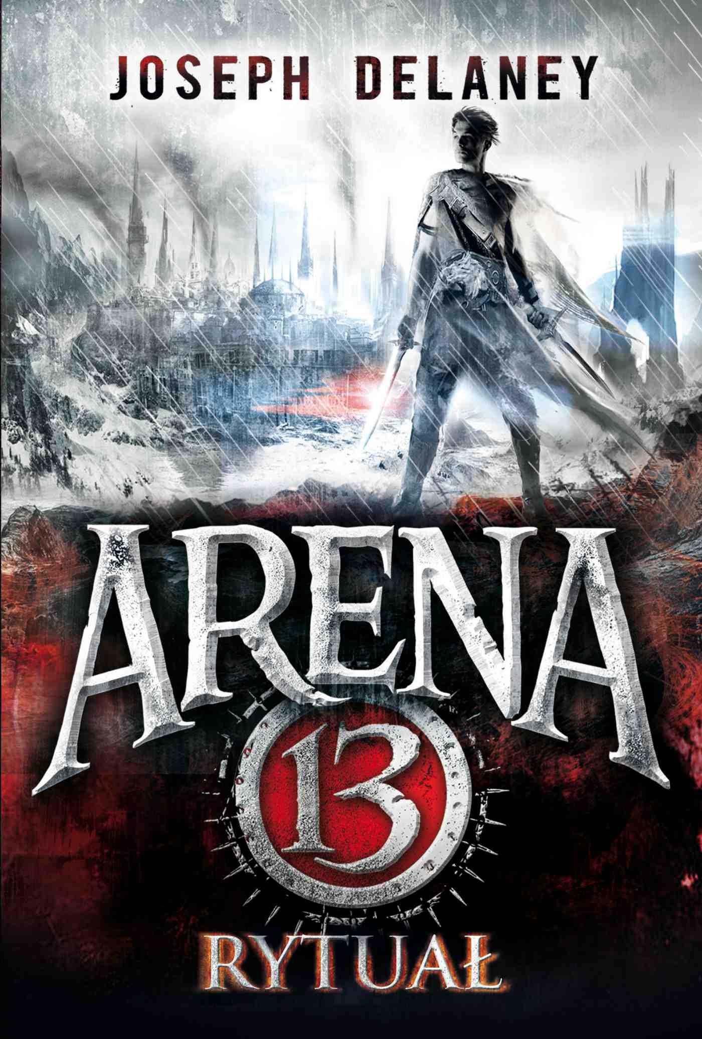 Arena 13. Rytuał - Ebook (Książka EPUB) do pobrania w formacie EPUB