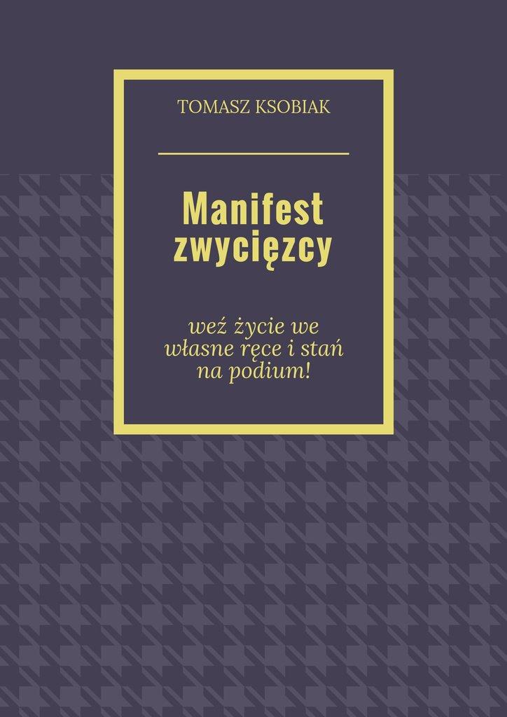 Manifest zwycięzcy - Ebook (Książka na Kindle) do pobrania w formacie MOBI