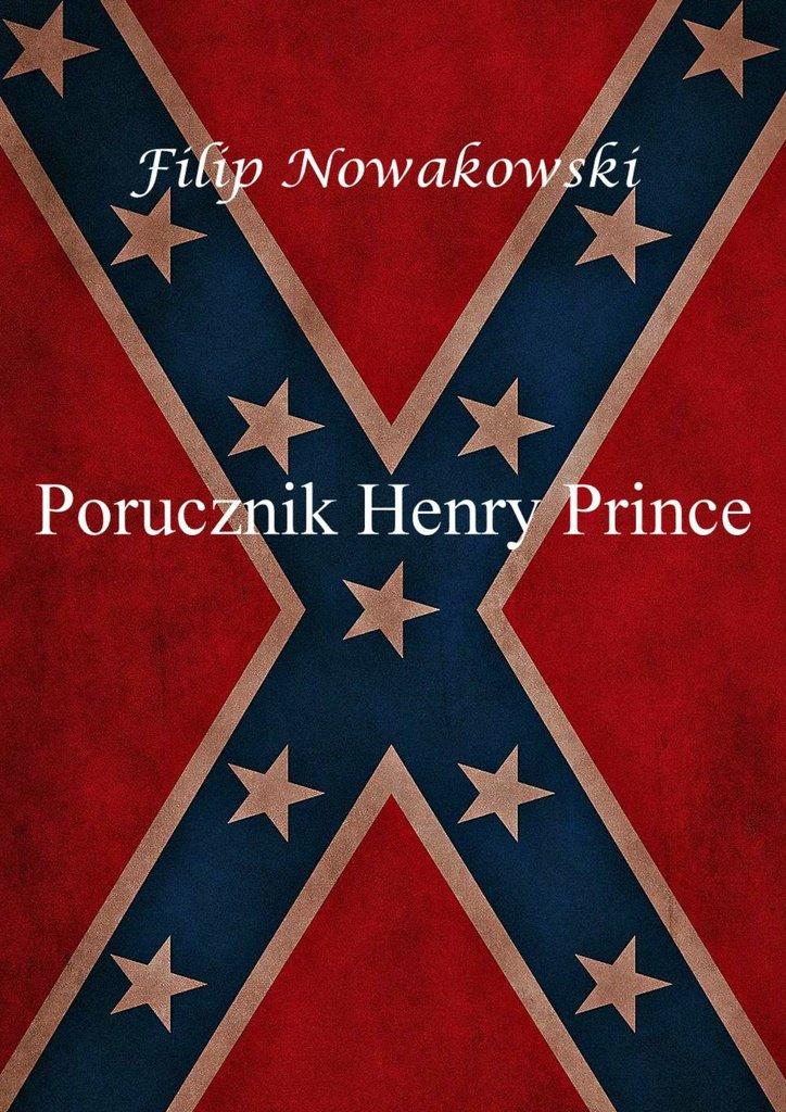 Porucznik Henry Prince - Ebook (Książka na Kindle) do pobrania w formacie MOBI