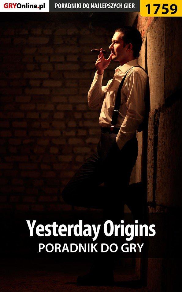 Yesterday Origins - poradnik do gry - Ebook (Książka PDF) do pobrania w formacie PDF