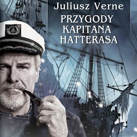 Przygody kapitana Hatterasa - Audiobook (Książka audio MP3) do pobrania w całości w archiwum ZIP