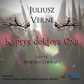Kaprys doktora Oxa - Audiobook (Książka audio MP3) do pobrania w całości w archiwum ZIP