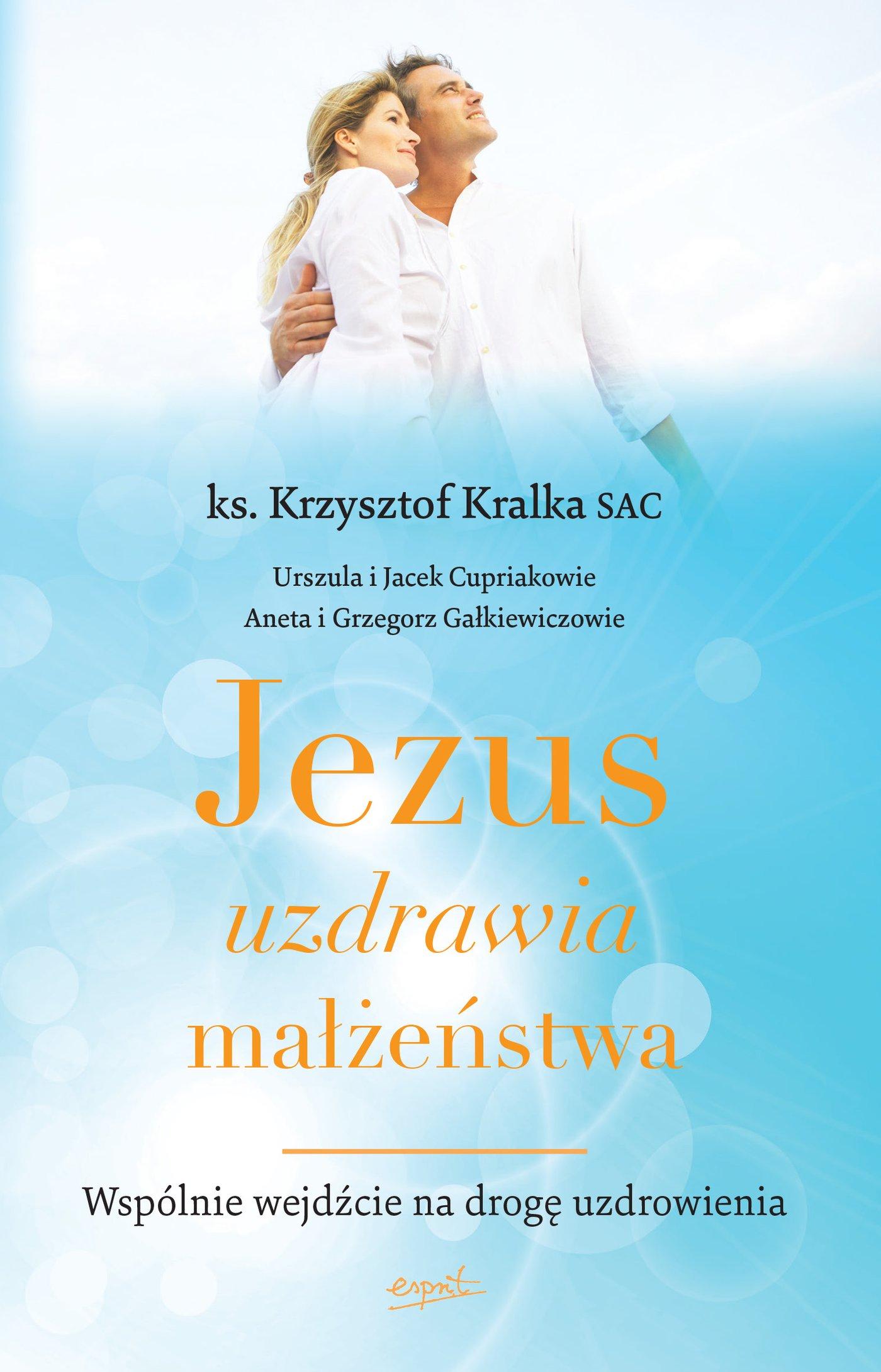 Jezus uzdrawia małżeństwa - Ebook (Książka EPUB) do pobrania w formacie EPUB