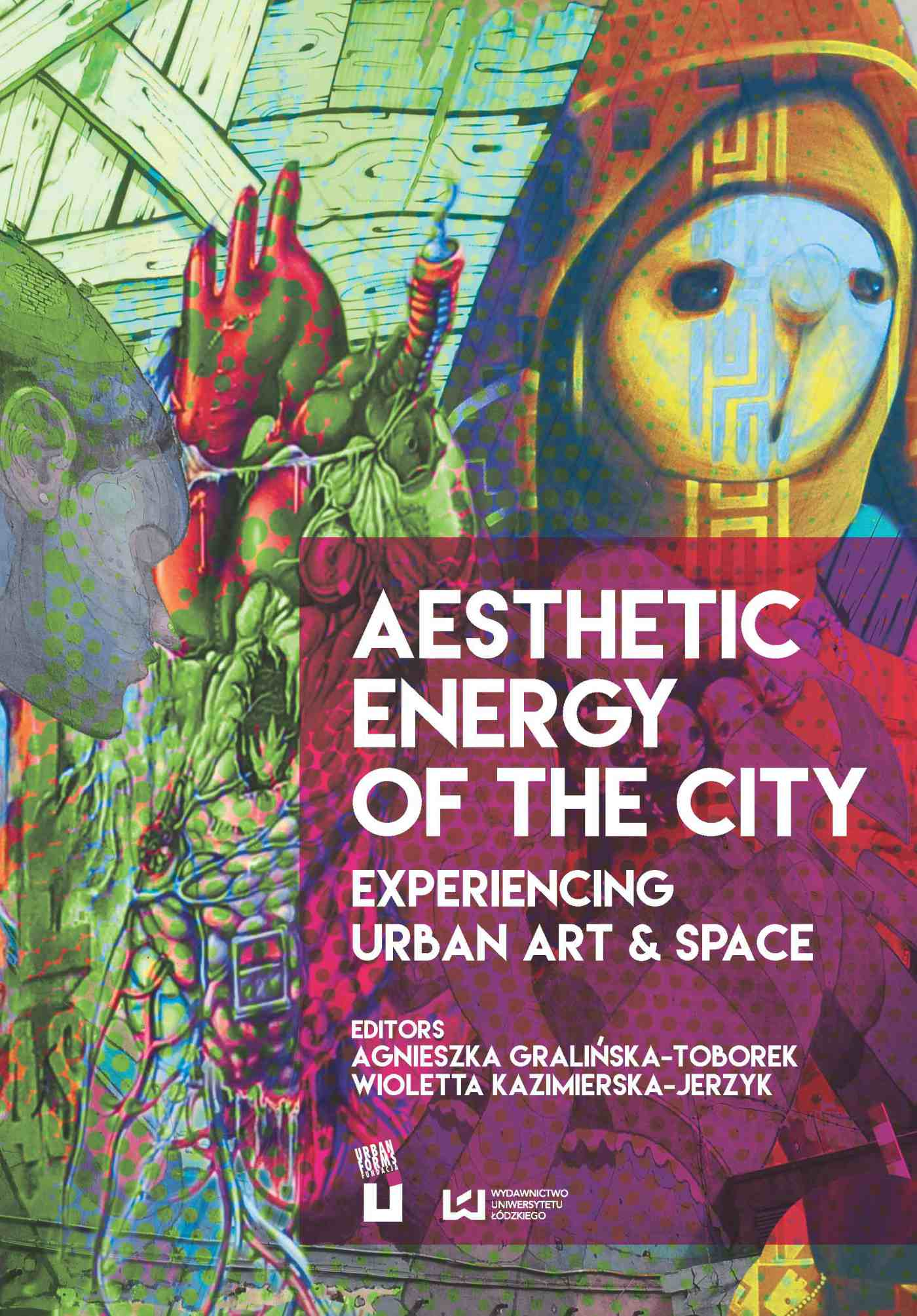 Aesthetic Energy of the City. Experiencing Urban Art & Space - Ebook (Książka PDF) do pobrania w formacie PDF