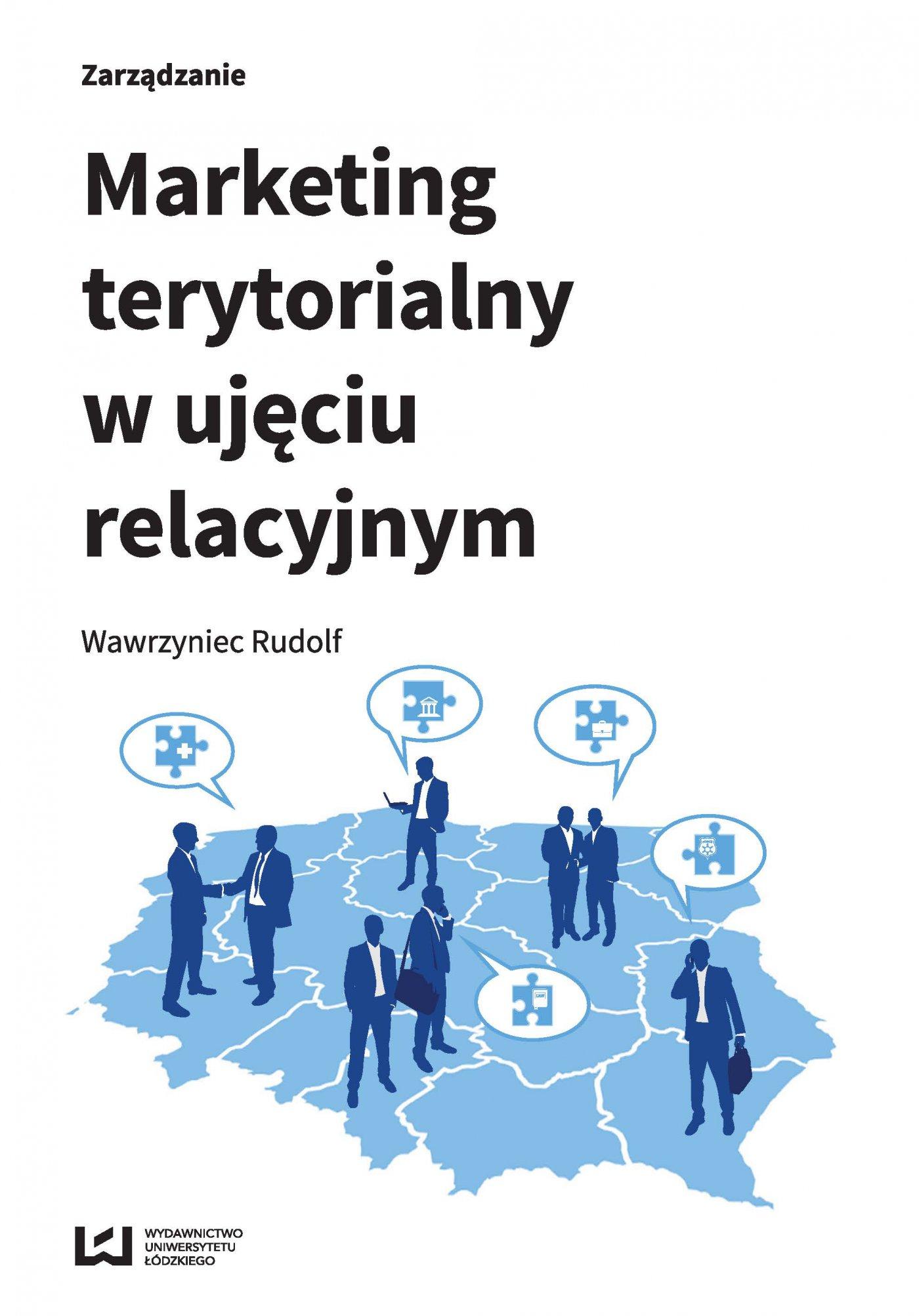 Marketing terytorialny w ujęciu relacyjnym - Ebook (Książka PDF) do pobrania w formacie PDF