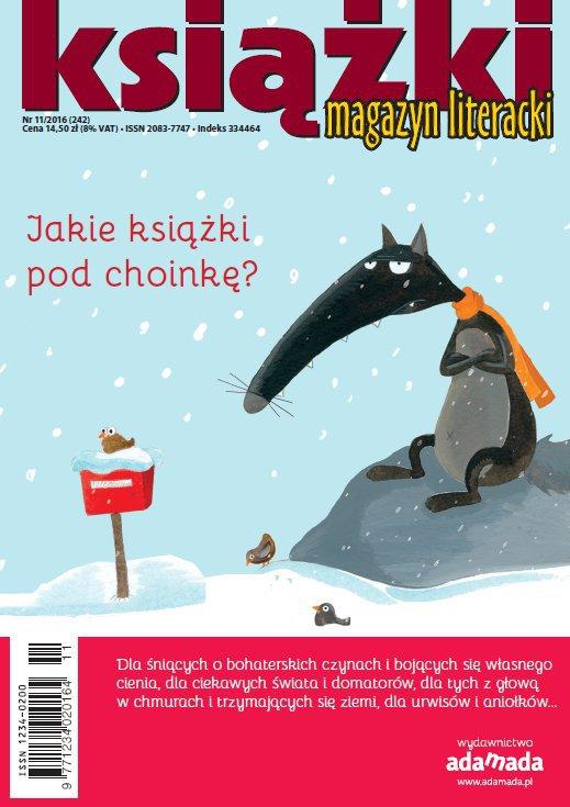 Magazyn Literacki KSIĄŻKI 11/2016 - Ebook (Książka PDF) do pobrania w formacie PDF