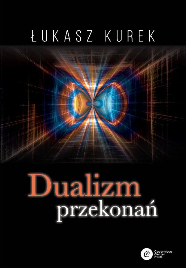 Dualizm przekonań - Ebook (Książka EPUB) do pobrania w formacie EPUB