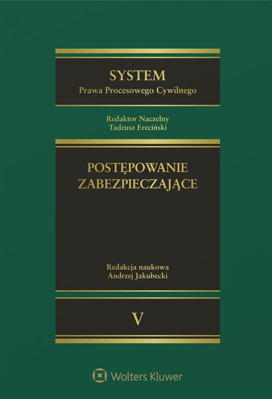 System Prawa Procesowego Cywilnego. TOM 5. Postępowanie zabezpieczające - Ebook (Książka PDF) do pobrania w formacie PDF