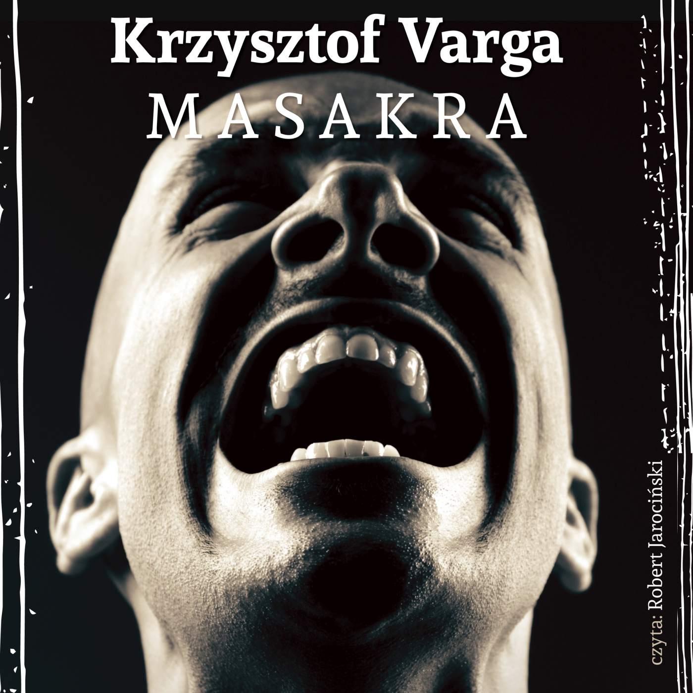 Masakra - Audiobook (Książka audio MP3) do pobrania w całości w archiwum ZIP